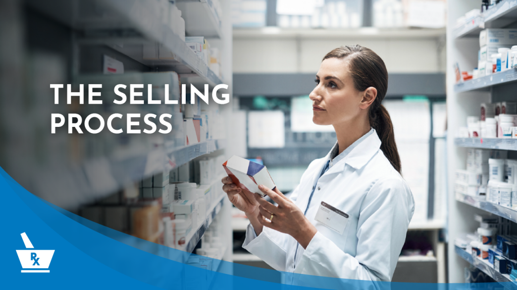 "a person in a white coat holding a box and looking up onto a pharmacy shelf with the caption ""THE SELLING PROCESS"""
